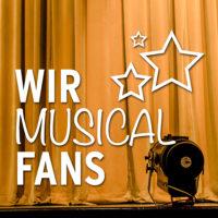 Wir Musical Fans